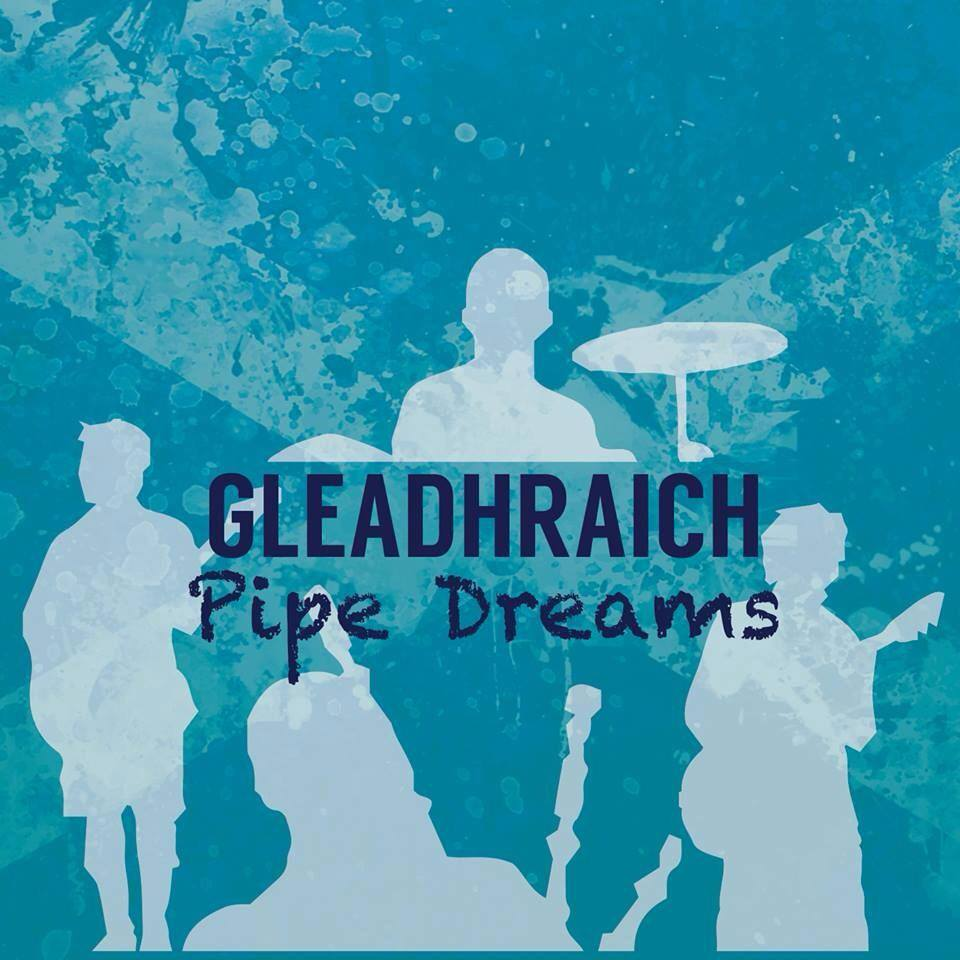 pipe dreams gleadhraich in dundee